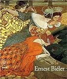 Ernest Biéler, 1863-1948 - Du réalisme à l'Art nouveau
