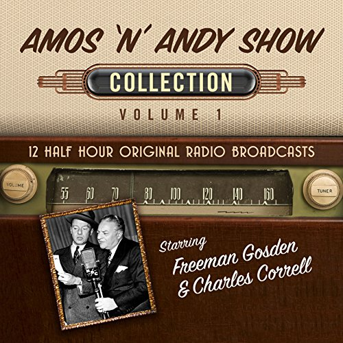 The Amos 'n' Andy Show, Collection 1 audiobook cover art