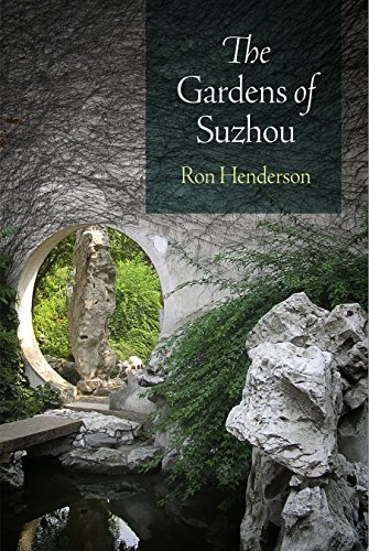 The Gardens of Suzhou (Penn Studies in Landscape Architecture) (English Edition)