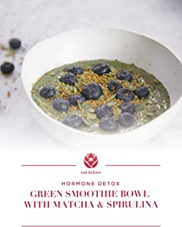 Clip: Hormone Detox - Green Smoothie Bowl with Matcha and Spirulina