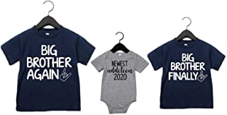 Big Brother Again Big Brother Finally and Newest Addition Set of 3 Matching Sibling Shirts