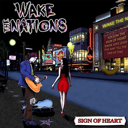 Wake the Nation: Sign of Heart (Audio CD)