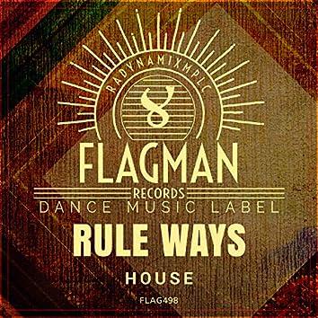Rule Ways House
