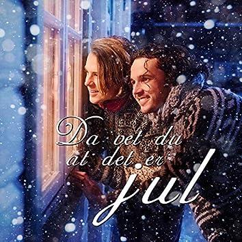 Da vet du at det er jul