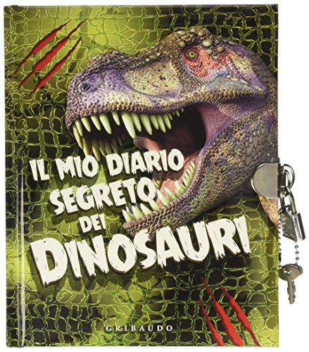 Il mio diario segreto dei dinosauri. Ediz. illustrata