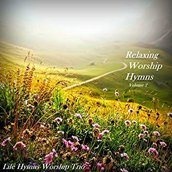 Relaxing Worship Hymns, Vol. 2