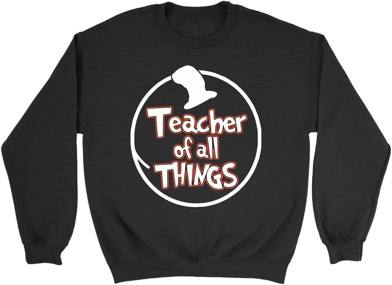 Dr Seuss Teacher of All Things Shirt  Funny TShirt  Dr Seuss Teacher Gift Shirt Sweatshirt