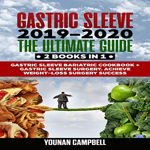 Gastric Sleeve 2019-2020 audiobook cover art