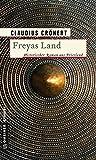 Freyas Land: Historischer Roman (Herzog Radbod)