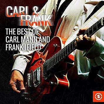 Carl & Frank: The Best of Carl Mann & Frank Ifield