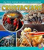 Crustaceans (My First Animal Kingdom...