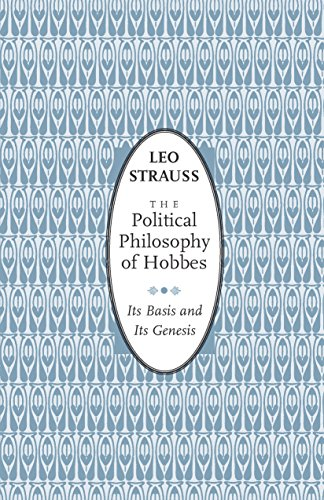 The Political Philosophy of Hobbes: Its Basis and Its Genesis (Phoenix Books) (English Edition)
