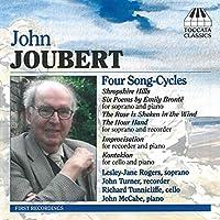 ジョン・ジューベル:連作歌曲と室内楽作品集(John Joubert: Four Song-Cycles)
