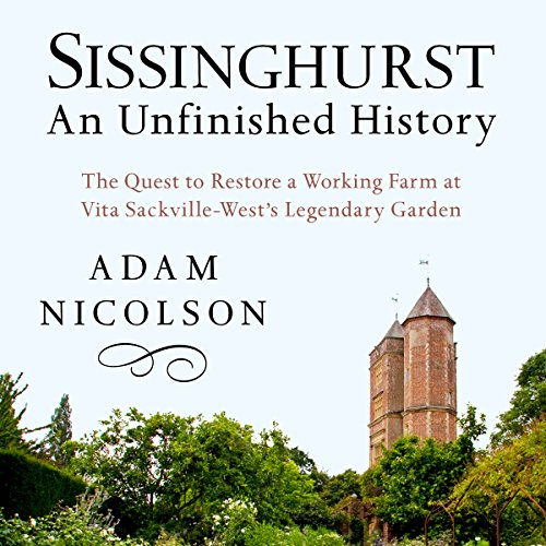 Sissinghurst, An Unfinished History audiobook cover art