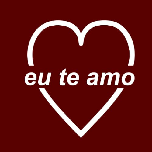 I love you in Portuguese Wallpaper App