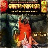 Geister-Schocker – Folge 30: Die Rückkehr der Mumie