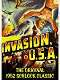 Invasion USA - The Original 1952 Schlock Classic