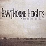 Songtexte von Hawthorne Heights - Midwesterners: The Hits