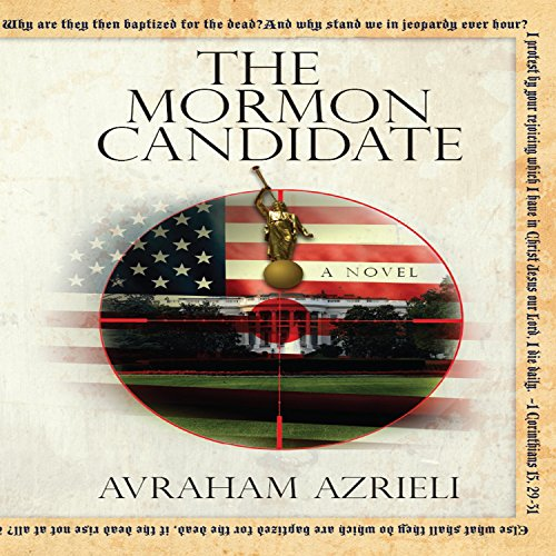 The Mormon Candidate: A Novel audiobook cover art