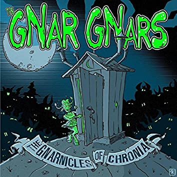 Gnarnicles of Chronia