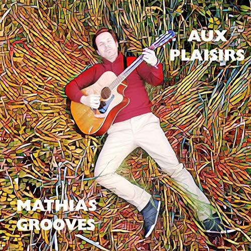 Mathias Grooves