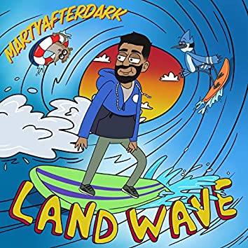 Land Wave