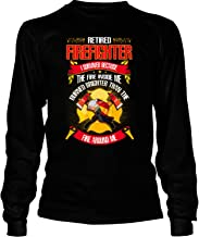 I Survived Because The Fire Inside Me Long Sleeve Tees, Retired Firefighter T Shirt