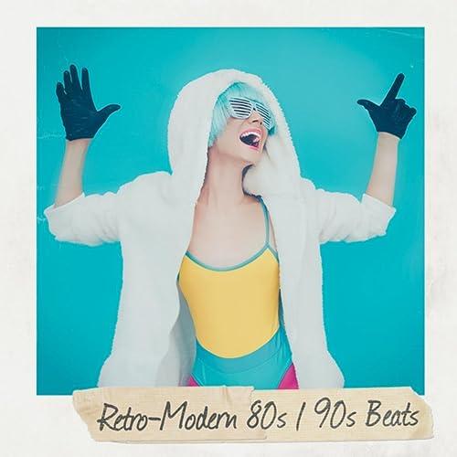 Retro-Modern 80s / 90s Beats