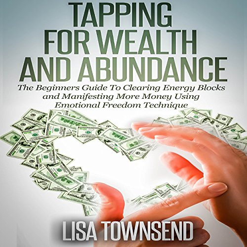 Tapping for Wealth and Abundance audiobook cover art