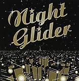ナイトグライダー~TOKYO NIGHT GLIDING~ 歌詞