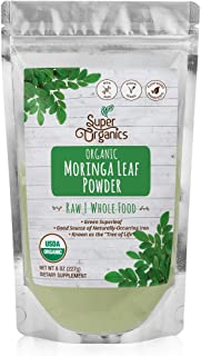 Super Organics Moringa Leaf Powder | Organic Superfood Powder | Raw Superfoods | Whole Food Supplement | Good Source of Iron – Vegan, Non-GMO & Gluten-Free, 8 oz