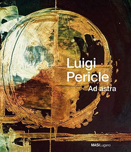 Luigi Pericle: Ad Astra