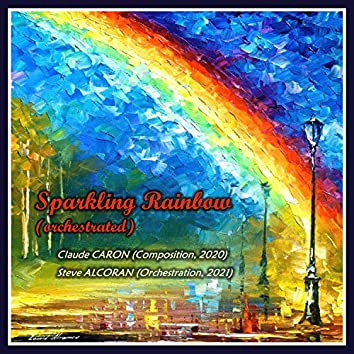 Sparkling Rainbow (Orchestrated)