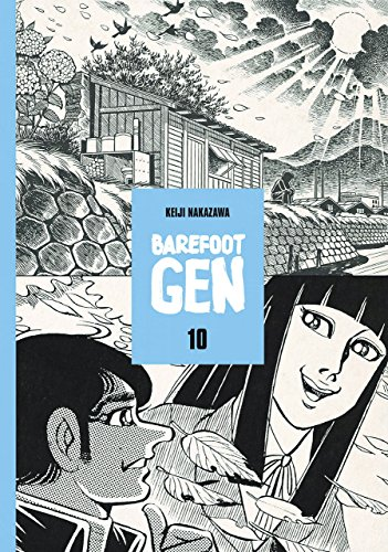 Barefoot Gen Volume 10: Hardcover Edition