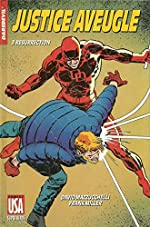 Daredevil, justice aveugle, tome 3 - Résurrection de Frank Miller