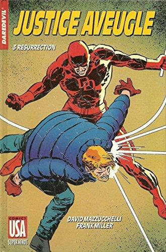 Daredevil, justice aveugle, tome 3
