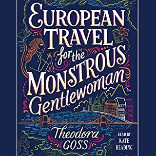 European Travel for the Monstrous Gentlewoman cover art