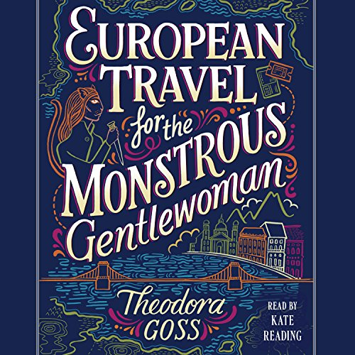 European Travel for the Monstrous Gentlewoman  By  cover art