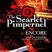 The Scarlet Pimpernel: Encore: Music By Frank Wildhorn by Various Artists (1999-11-09)