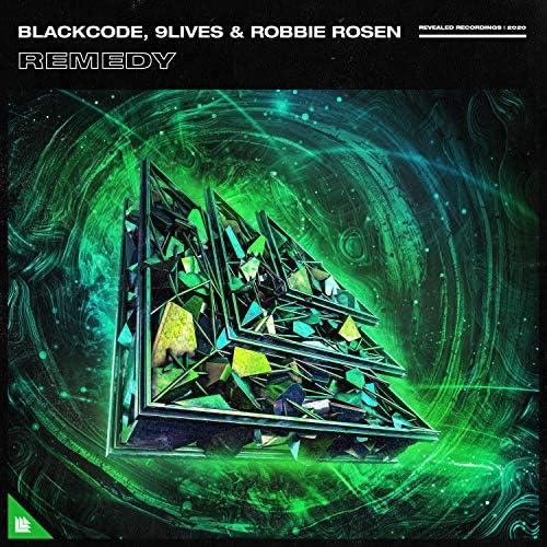 BlackCode, 9Lives & Robbie Rosen