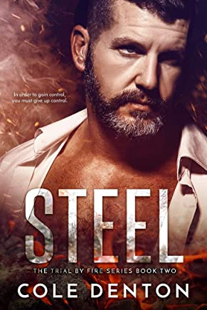 Steel: The Trial by Fire Series Book Two (The Trial by Fires Series 2) (English Edition)
