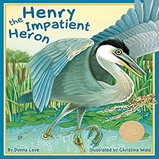 Henry the Impatient Heron audiobook cover art