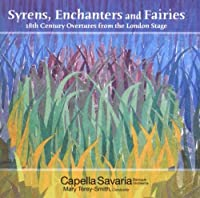 Syrens, Enchanters & Fairies