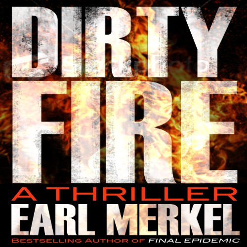 Dirty Fire: A Novel audiobook cover art