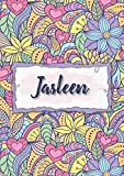 Jasleen: Notebook A5 | Personalized name Jasleen | Birthday gift for women, girl, mom, sister, daughter ... | Design : floral | 120 lined pages journal, small size A5 (5.83 x 8.27 inches)