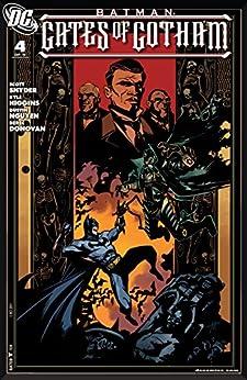 Batman: Gates of Gotham #4 (of 5) by [Scott Snyder, Kyle Higgins, Ryan Parrot, Trevor McCarthy, Dustin Nguyen, Graham Nolan, Derec Aucoin]
