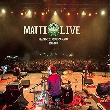 Matti Live (10 anni di musica matta 2008 - 2018)