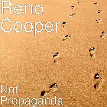 Not Propaganda