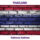 Thailand - Phleng Chat - Thai National Anthem