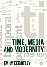 Time, Media and Modernity (English Edition)